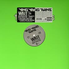 Wait - Remix - Vinile LP di Ying Yang Twins