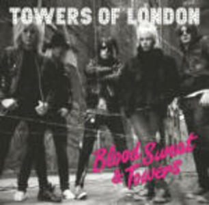 Blood Sweat & Towers - CD Audio di Towers of London