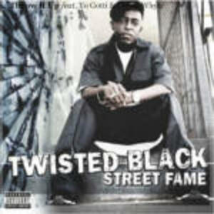 Street Fame - CD Audio di Twisted Black