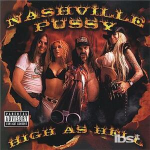 High As Hell - CD Audio di Nashville Pussy