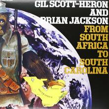 From South Africa to South Carolina - Vinile LP di Gil Scott-Heron