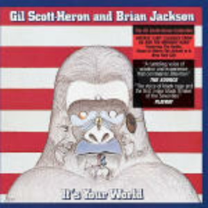 CD It's your World di Gil Scott-Heron