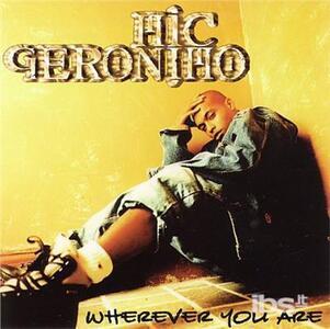 Wherever You Are - Vinile LP di Mic Geronimo