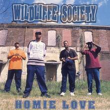 Homie Love - Vinile LP di Wildliffe Society