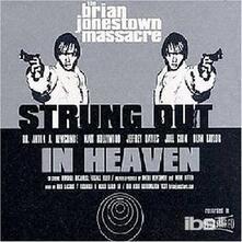 Strung Out in Heaven - Vinile LP di Brian Jonestown Massacre