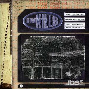 Gravity Kills - CD Audio di Gravity Kills
