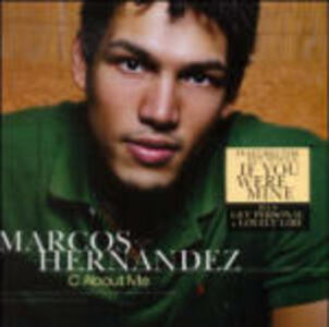C About me - CD Audio di Marcos Hernandez