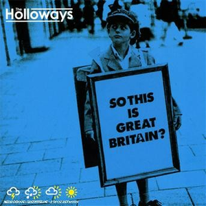 CD So This Is Great Britain? di Holloways