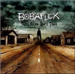 CD Tales from Dirt Town di Bobaflex