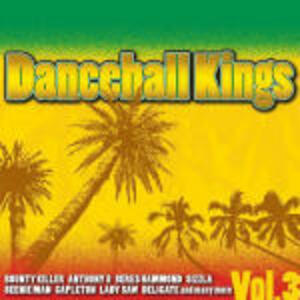 Dancehall Kings vol.3 - CD Audio