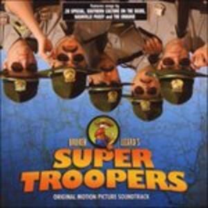 Super Troopers (Colonna Sonora) - CD Audio