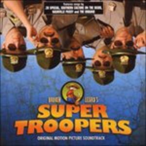 CD Super Troopers (Colonna Sonora)