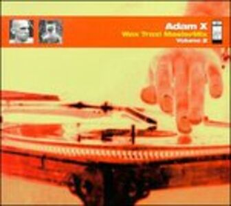 Foto Cover di Wax Trax Mastermix, CD di Adam X, prodotto da Wax Trax