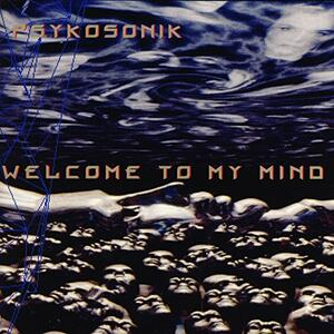 Welcome To My Mind - Vinile LP di Psykosonik
