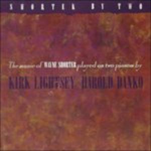 CD Shorter by Two Harold Danko , Kirk Lightsey