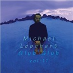 CD Glub Glub vol. 11 di Michael Leonhart