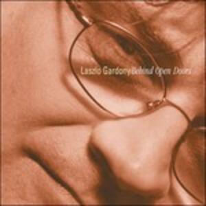 Behind Open Doors - CD Audio di Lazlo Gardony