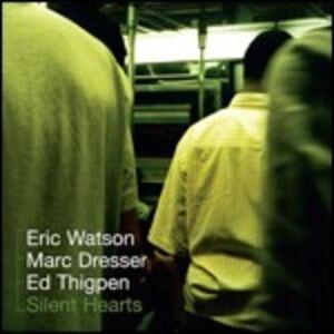 Foto Cover di Silent Hearts, CD di Eric Watson, prodotto da Sunnyside