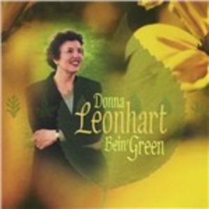 CD Bein' Green di Donna Leonhart