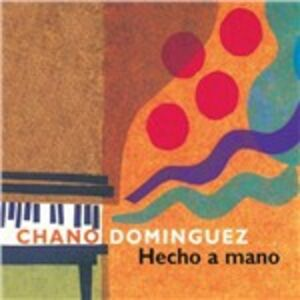 Foto Cover di Hecho a mano, CD di Chano Dominguez, prodotto da Sunnyside