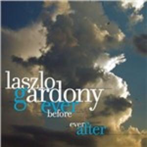 CD Ever Before Ever After di Laszlo Gardony