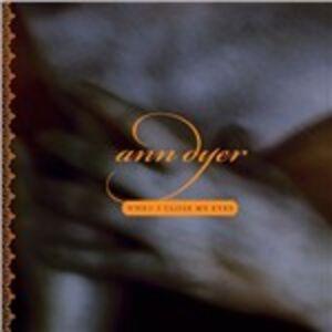 CD When I Close My Eyes di Ann Dyer