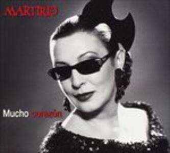 Mucho corazon - CD Audio di Martirio