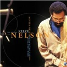 Fuller Nelson - CD Audio di Steve Nelson