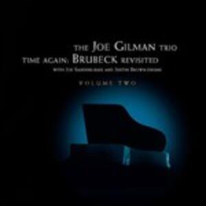 Time Again. Dave Brubeck Revisited - CD Audio di Joe Gilman