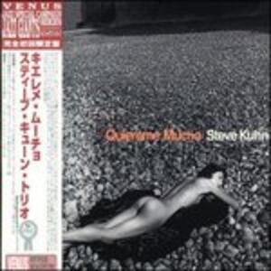 Quiéreme mucho - CD Audio di Steve Kuhn