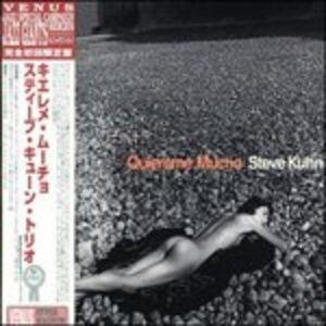 CD Quiéreme mucho di Steve Kuhn