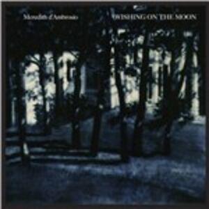 CD Wishing on the Moon di Meredith D'Ambrosio