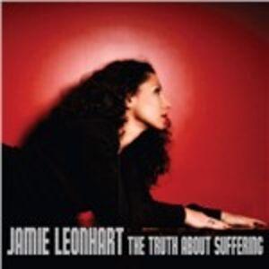 CD Truth About Suffering di Jamie Leonhart