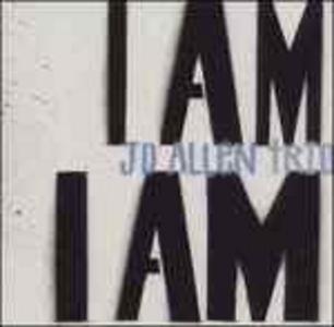 CD I Am I Am di J.D. Allen