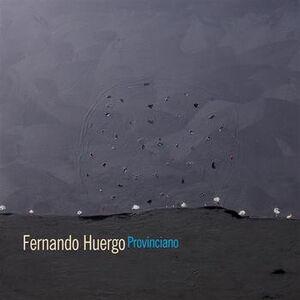 CD Provinciano di Fernando Huergo