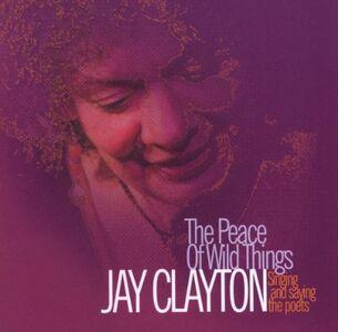 Foto Cover di Peace of Wild Things, CD di Jay Clayton, prodotto da Sunnyside