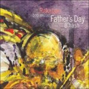 Far S Day B Hash - CD Audio di Rakalam Bob Moses
