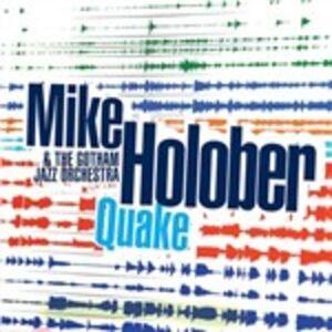 CD Quake Mike Holober , Gotham Jazz Orchestra