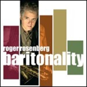 CD Baritonality di Roger Rosenberg