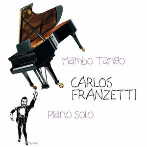 CD Mambo Tango di Carlos Franzetti