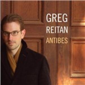 Antibes - CD Audio di Greg Reitan