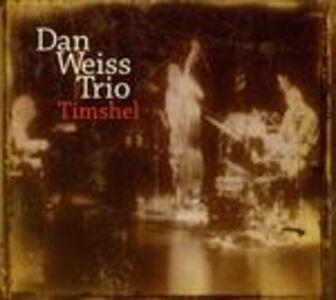 CD Timshel di Dan Weiss