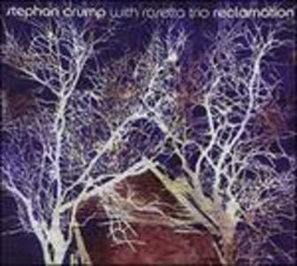 Reclamation - CD Audio di Stephan Crump