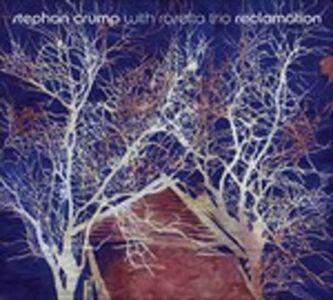CD Reclamation di Stephan Crump