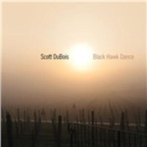 Blackhawk Dance - CD Audio di Scott DuBois
