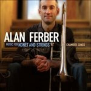 CD Music for Nonet and Strings. Chamber Songs di Alan Ferber