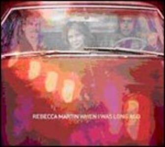 Foto Cover di When I Was Long Ago, CD di Rebecca Martin, prodotto da Sunnyside