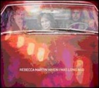 CD When I Was Long Ago di Rebecca Martin