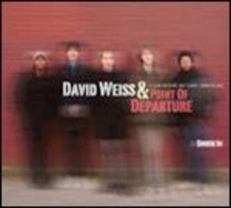 CD Snuck Inn David Weiss , Point of Departure