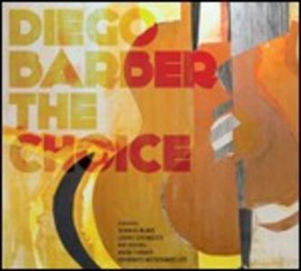 The Choice - CD Audio di Diego Barber